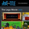 Art of the Title - The Lego Movie