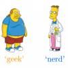 """Geek"" Versus ""Nerd"" - Slackpropagation"