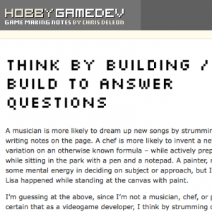 hobbygamedev-think-by-building-8c5388698db8227568d0b3236b79602d