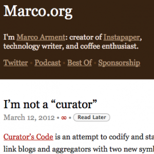 marco.org-i-m-not-a-curator-108eb8d92a9ead64743bbc2ebbcfecae