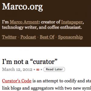 marco.org-i-m-not-a-curator-66f14f431c8b4f4a14c7ba939008560d