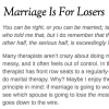 Marriage Is For Losers - UnTangled